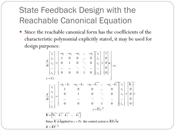 State Feedback Design with the