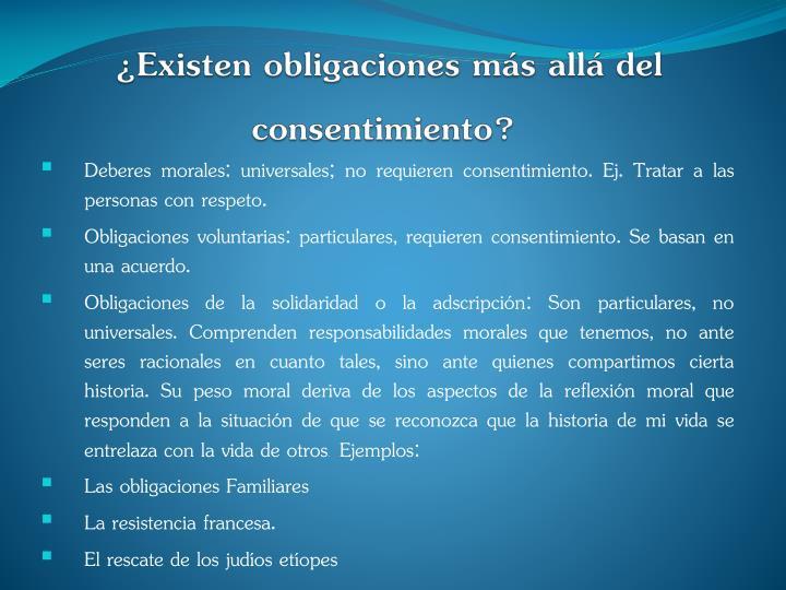 ¿Existen obligaciones más allá del consentimiento?