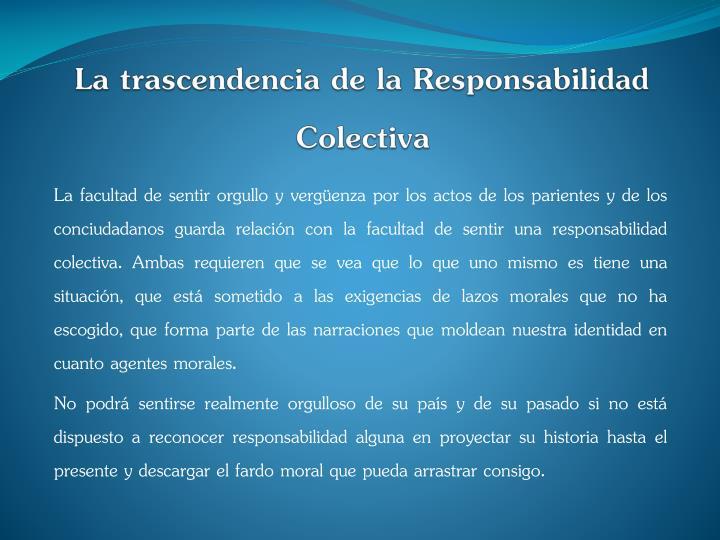 La trascendencia de la Responsabilidad Colectiva