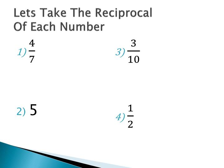 Lets Take The Reciprocal