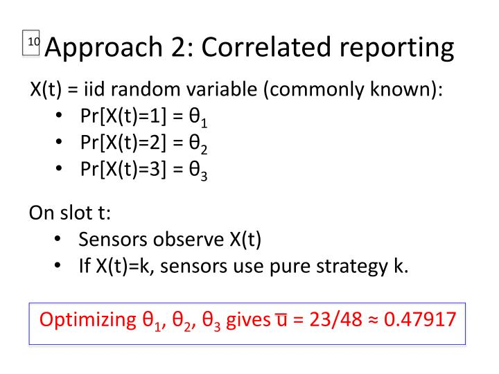 Approach 2: Correlated reporting