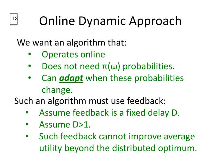 Online Dynamic Approach