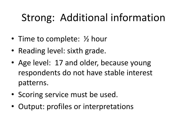 Strong:  Additional information
