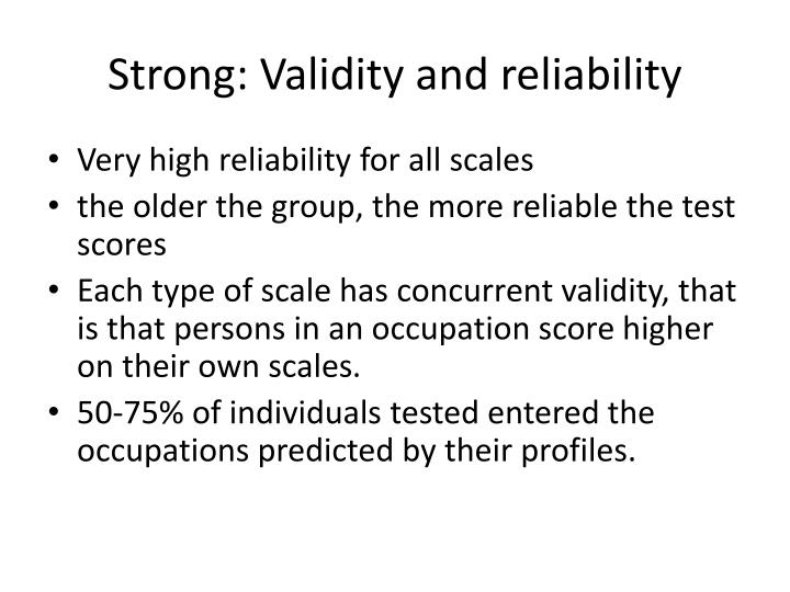 Strong: Validity and reliability