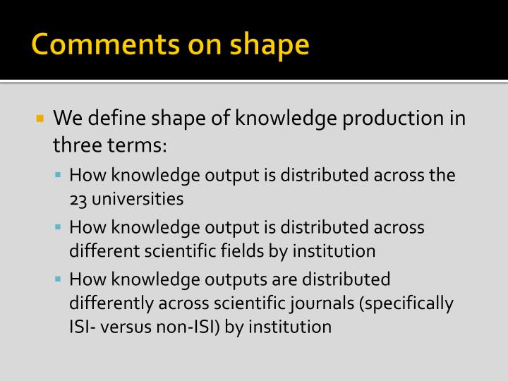 Comments on shape