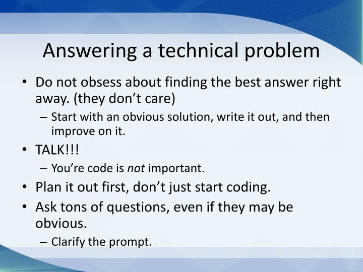 Answering a technical problem
