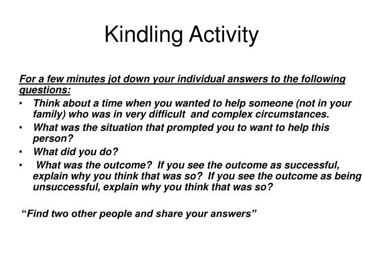 Kindling Activity