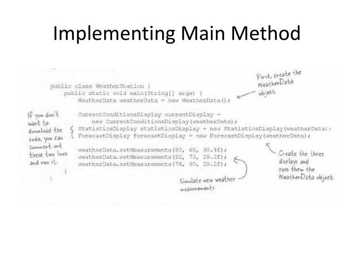 Implementing Main Method