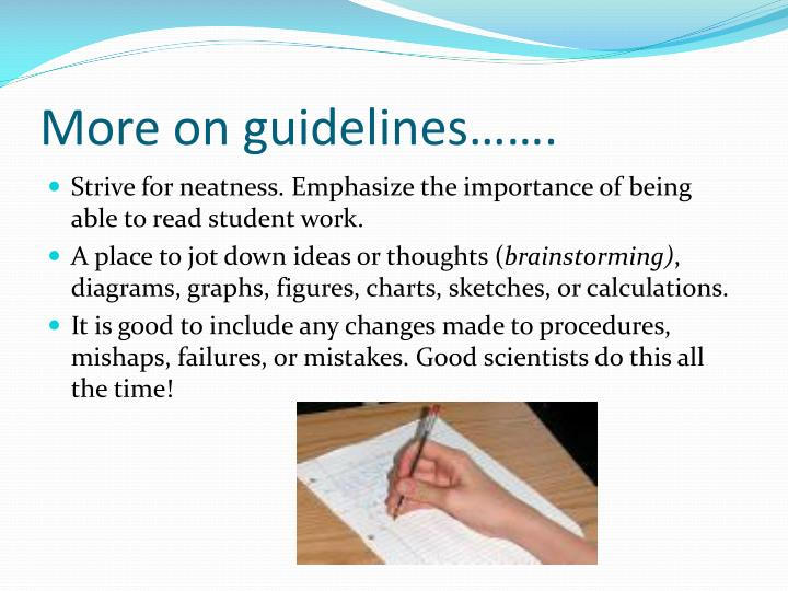 More on guidelines…….