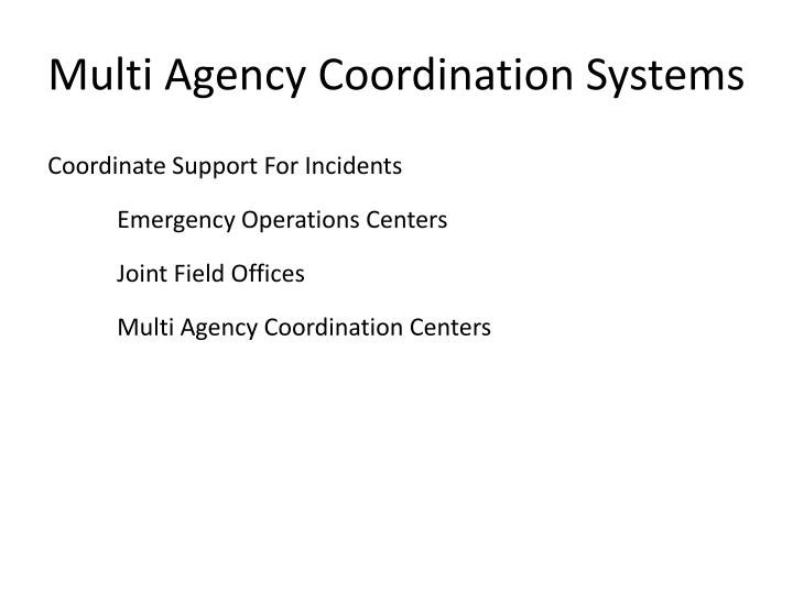 Multi Agency Coordination Systems