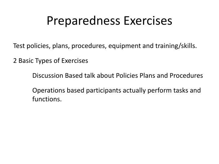 Preparedness Exercises