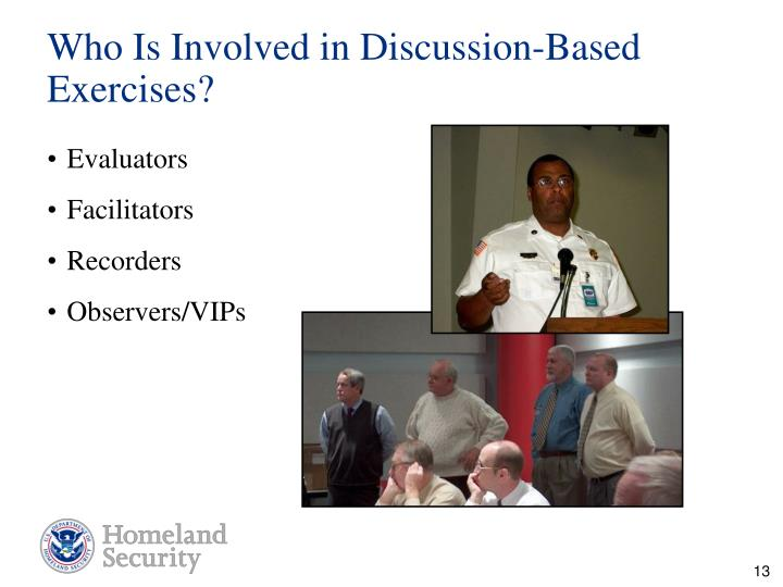 Who Is Involved in Discussion-Based Exercises?
