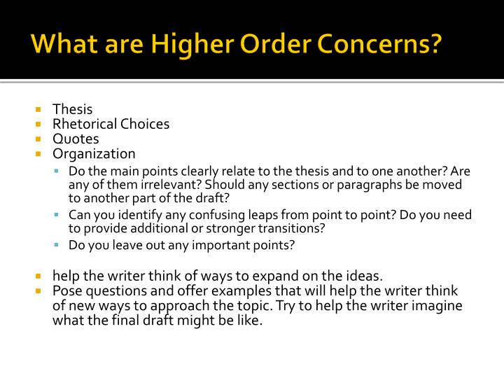 What are higher order concerns