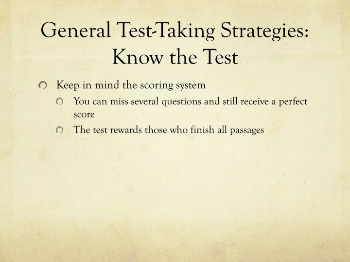 General Test-Taking Strategies: