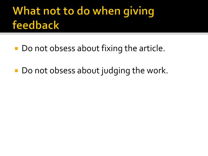 What not to do when giving feedback