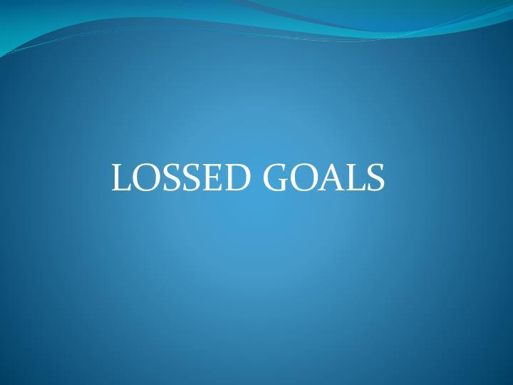 LOSSED GOALS