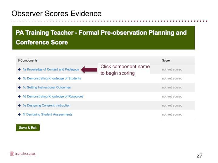 Observer Scores Evidence