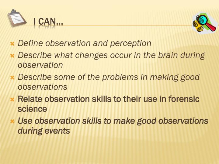 Define observation and perception
