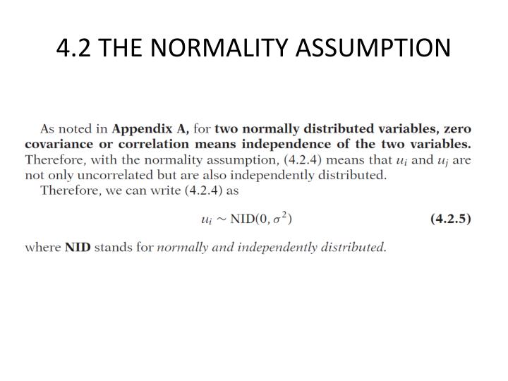 4.2 THE NORMALITY ASSUMPTION