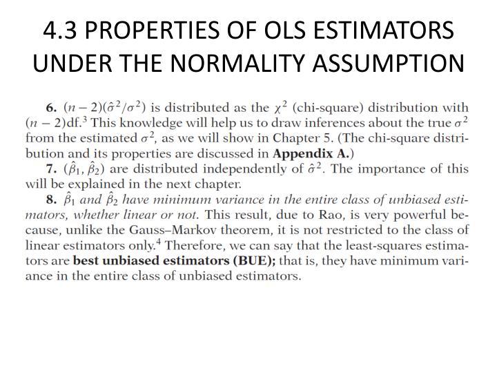 4.3 PROPERTIES OF OLS ESTIMATORS UNDER THE NORMALITY ASSUMPTION