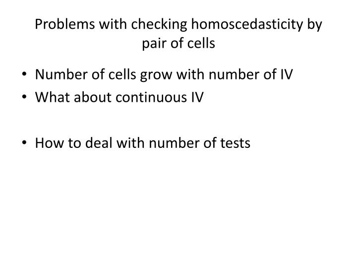 Problems with checking homoscedasticity by pair of cells