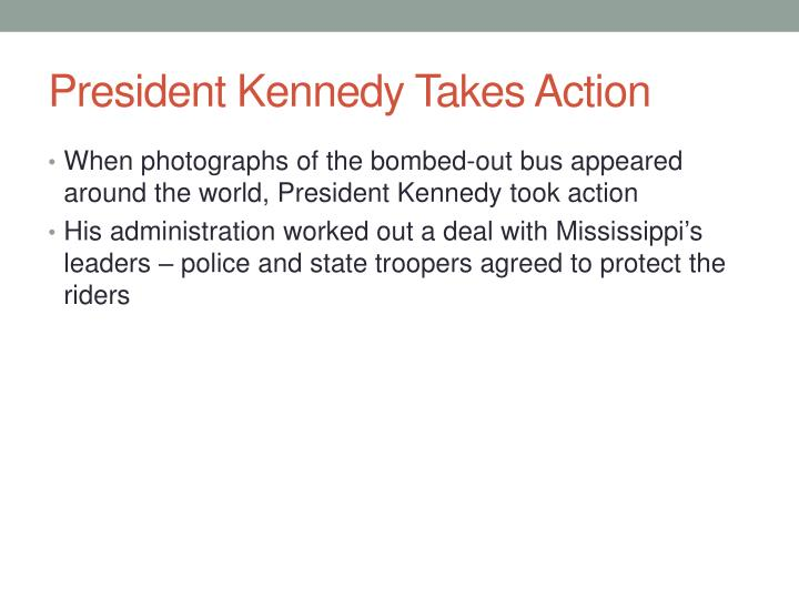 President Kennedy Takes Action