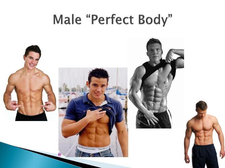 """Male """"Perfect Body"""""""
