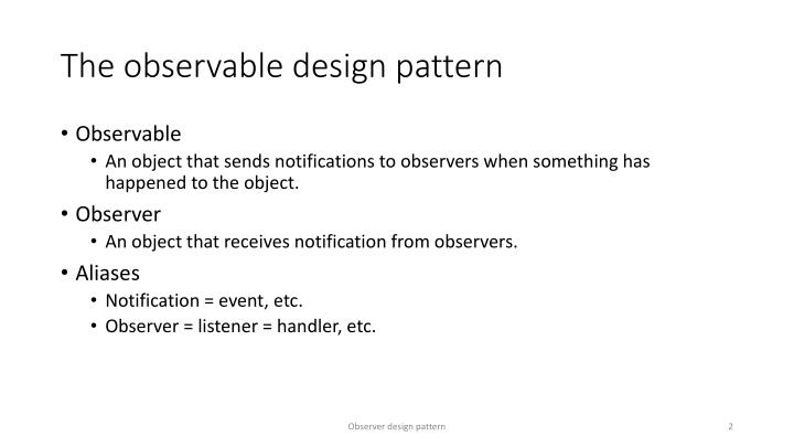The observable design pattern