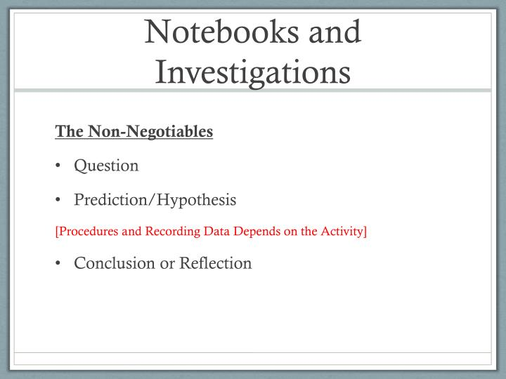 Notebooks and Investigations