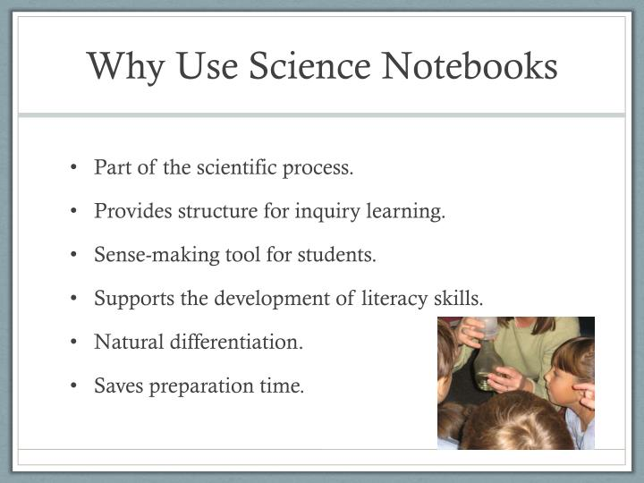 Why use science notebooks