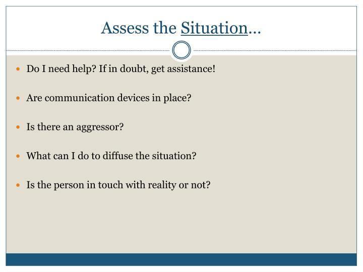 Assess the