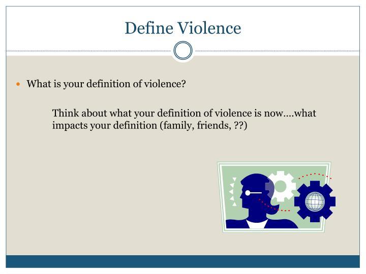 Define Violence