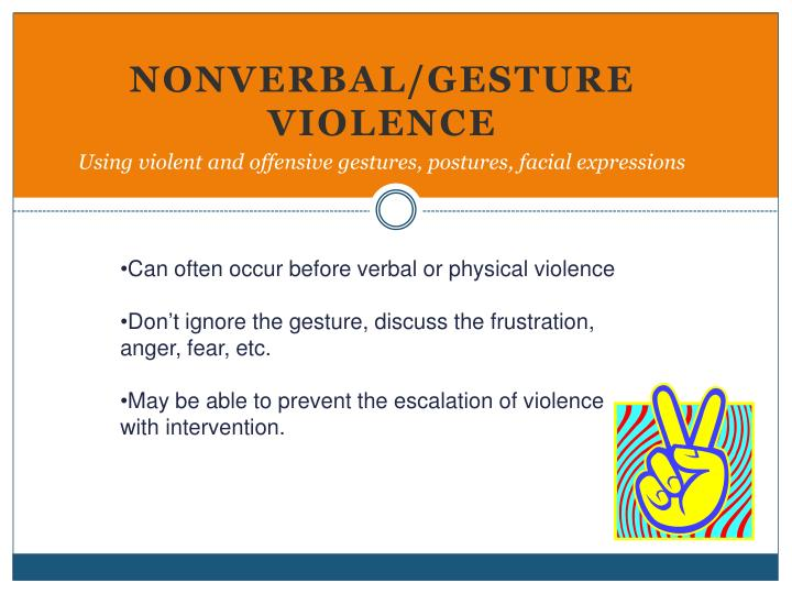Nonverbal/Gesture Violence