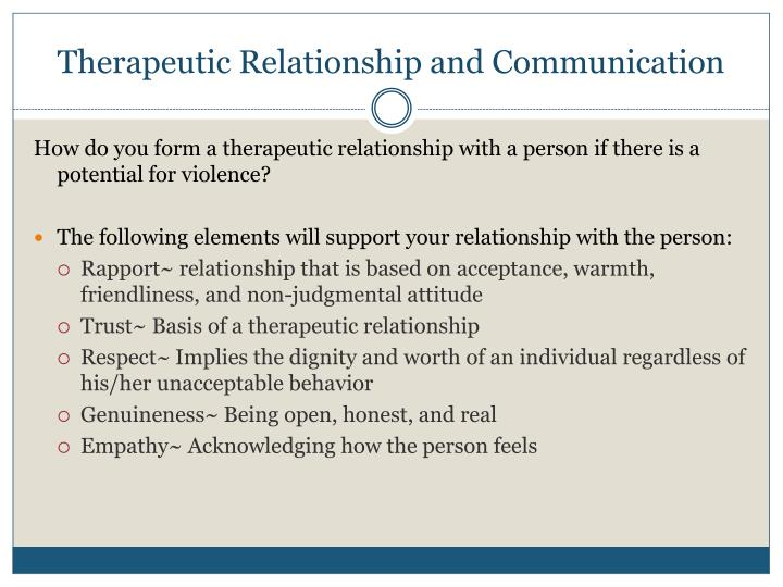 Therapeutic Relationship and Communication