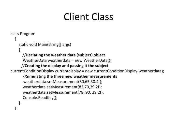 Client Class