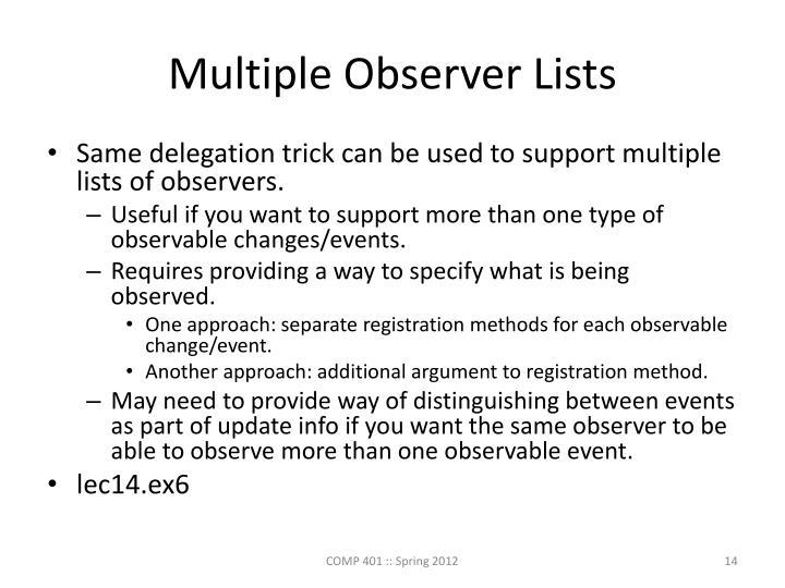 Multiple Observer Lists