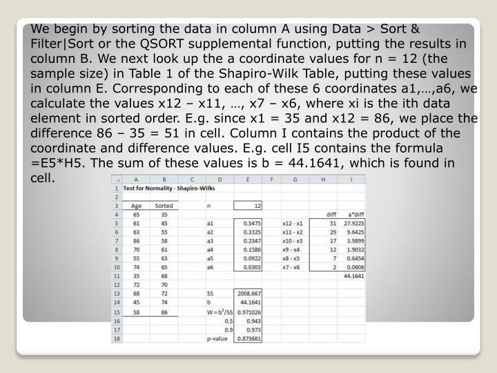 We begin by sorting the data in column A using Data > Sort &