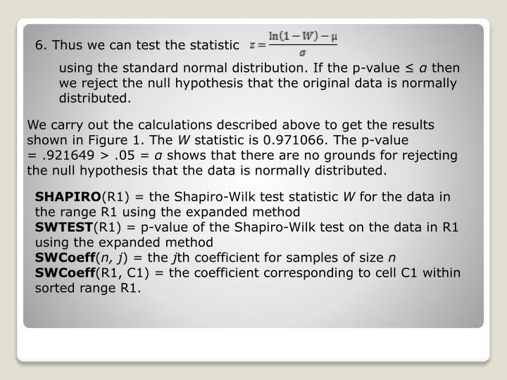 6. Thus we can test the statistic