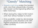 greedy matching
