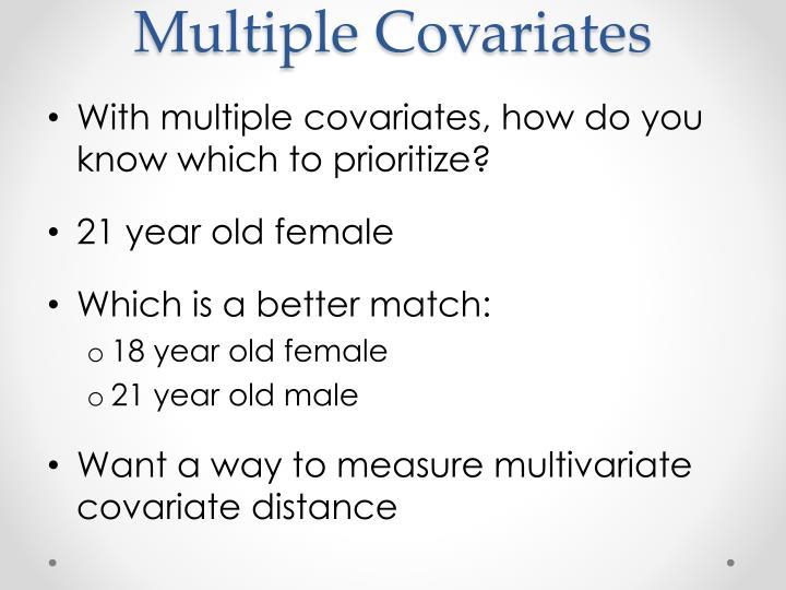 Multiple Covariates