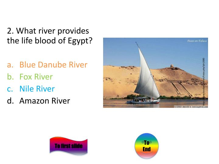 2. What river provides the life blood of Egypt