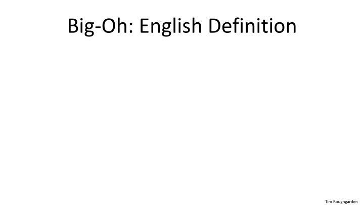 Big-Oh: English Definition