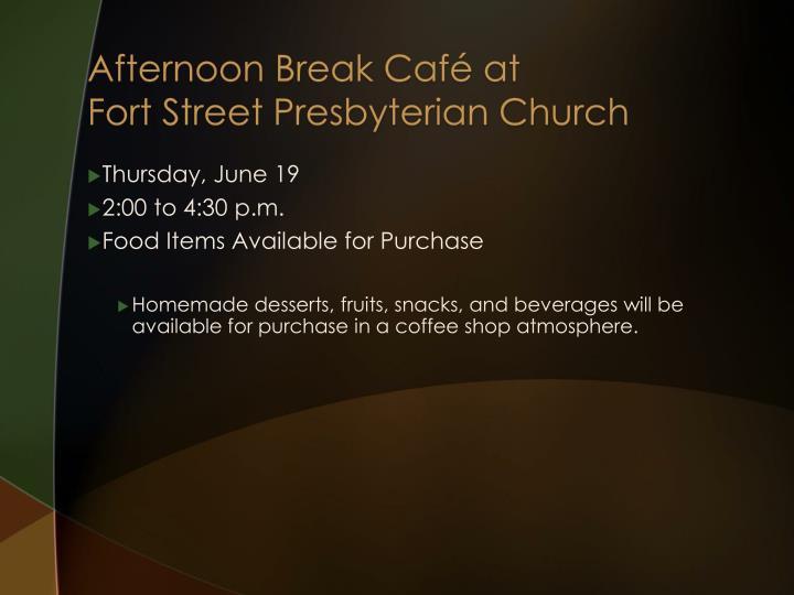 Afternoon Break Café at