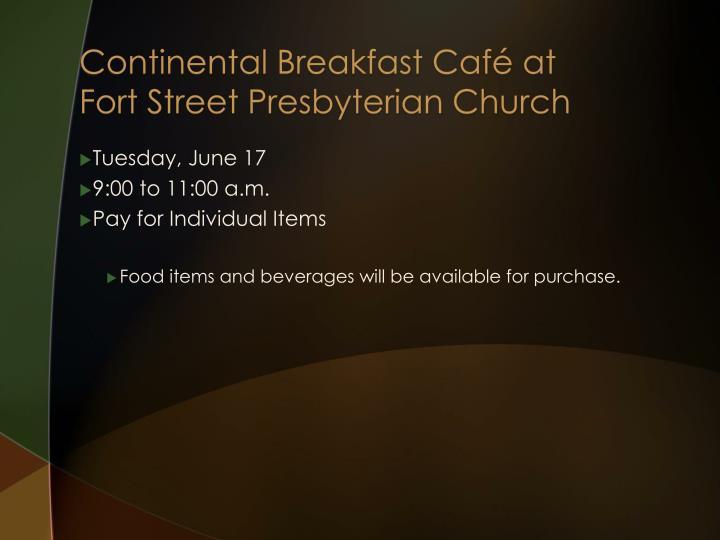 Continental Breakfast Café at