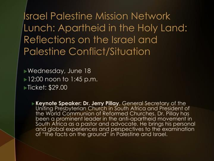 Israel Palestine Mission Network Lunch: Apartheid in the Holy Land: