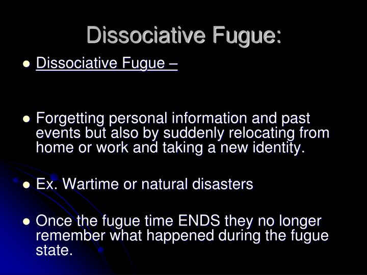 Dissociative Fugue: