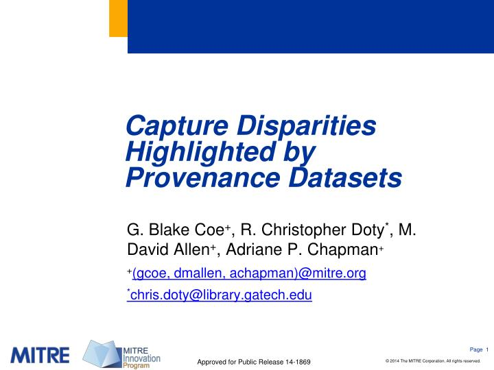 Capture disparities highlighted by provenance datasets