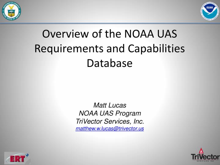 Overview of the NOAA UAS Requirements and Capabilities Database