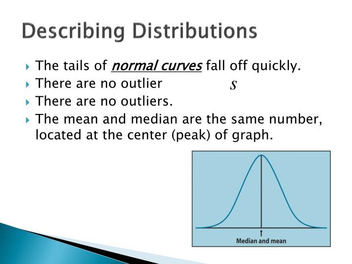 Describing Distributions