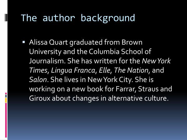 The author background